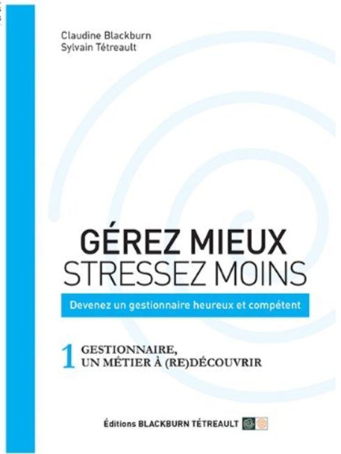 Gérez mieux, stressez moins